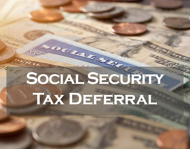 Deferral Social Security Tax